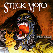 Violated - EP von Stuck Mojo