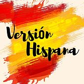 Versión Hispana von Various Artists
