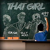 That Girl (CORSAK Remix) von Olly Murs