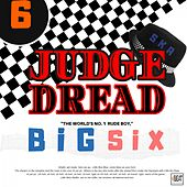 Big Six von Judge Dread