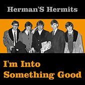 I'm into Something Good de Herman's Hermits