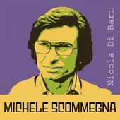 Michele scommegna von Nicola Di Bari