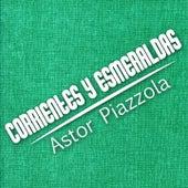 Corrientes y Esmeraldas (Tango) de Astor Piazzola