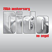 No Angel (20th Anniversary Remix EP) von Dido