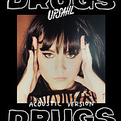 Drugs (Acoustic) von UPSAHL
