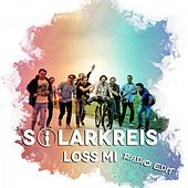 Loss Mi (Radio Edit) von Solarkreis