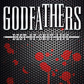 Best of Shot Live by The Godfathers