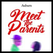 Meet the Parents by AUBURN