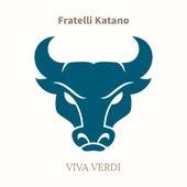 Viva Verdi di Fratelli Katano