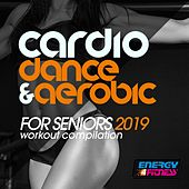 Cardio Dance & Aerobic For Seniors 2019 Workout Compilation (15 Tracks Non-Stop Mixed Compilation for Fitness & Workout - 128 Bpm / 32 Count) von Various Artists