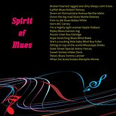 Spirit of Blues by Various Artists