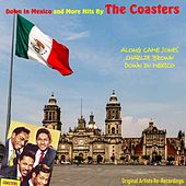 Down in Mexico and More Hits (Re-Recordings) de The Coasters