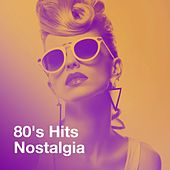 80's Hits Nostalgia by Various Artists