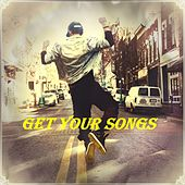 Get Your Songs von Various Artists