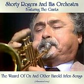 The Wizard Of Oz And Other Harold Arlen Songs (Remastered 2019) by Shorty Rogers