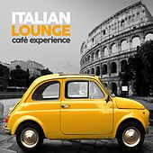 Italian Lounge Cafè Experience von Various Artists