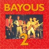 Bayous 2 de Bayous