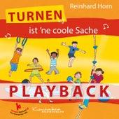 Turnen ist 'ne coole Sache (Playback) von Reinhard Horn