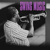 Swing Music von Various Artists