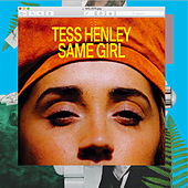 Same Girl by Tess Henley