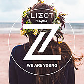 We Are Young von Lizot