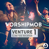 Venture 1: Climb This Mountain de WorshipMob