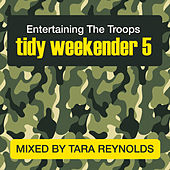 Tidy Weekender 5: Entertaining The Troops - EP by Various Artists