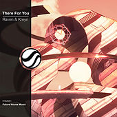 There for You von Raven & Kreyn