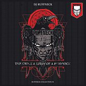 The Crime & Lives of a Ruffneck by Ruffneck