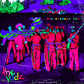 The Eternal Tao by The Voidz