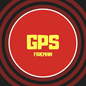 Gps by the fireman