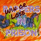Win or Lose by Rappers in Prison