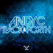 Back & Forth by Andy C