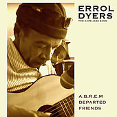 A.B.R.E.M - Departed Friends de Errol Dyers