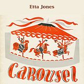Carousel by Etta Jones