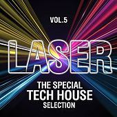 Laser, Vol. 5 (The Special Tech House Selection) de Various Artists