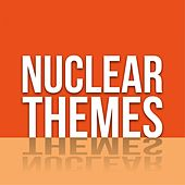 Nuclear Themes by Various Artists
