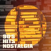 90's Hits Nostalgia by Various Artists