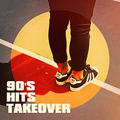90's Hits Takeover von Various Artists