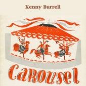 Carousel von Kenny Burrell