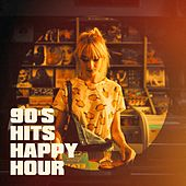 90's Hits Happy Hour by Various Artists
