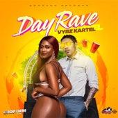 Day Rave (Drop Dem Riddim) von VYBZ Kartel