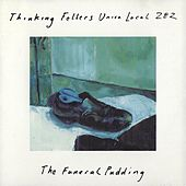 The Funeral Pudding by Thinking Fellers Union Local 282