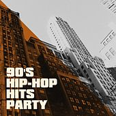 90's Hip-Hop Hits Party by Various Artists
