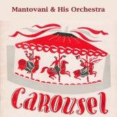 Carousel von Mantovani & His Orchestra