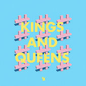 Kings And Queens by De Hofnar