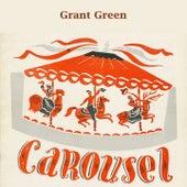 Carousel von Grant Green
