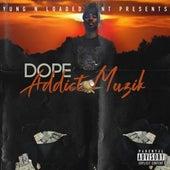 Addict Muzik by Dope