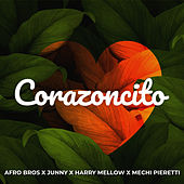 Corazoncito (feat. Harry Mellow & Mechi Pieretti) by Afro Bros