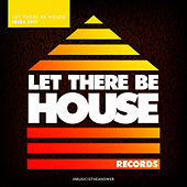 Let There Be House Ibiza 2019 - EP de Various Artists